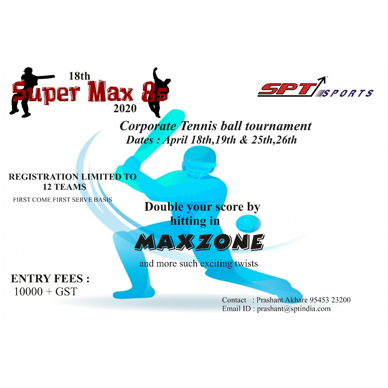 Super Max 8s Corporate Tennis Ball Tournament